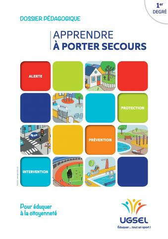 « Apprendre à porter secours » cycle 1, cycle 2, cycle 3
